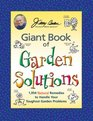 Jerry Baker's Giant Book of Garden Solutions 1954 Natural Remedies to Handle Your Toughest Garden Problems
