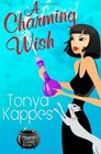 A Charming Wish (A Magical Cures Mystery Series)