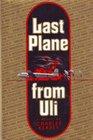 Last plane from Uli