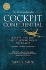 Cockpit Confidential Everything You Need to Know About Air Travel Questions Answers and Reflections