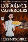 Condolence Casseroles: A Red Herring Inn Culinary Cozy Mystery (Red Herring Inn Mysteries)