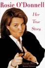 Rosie O'Donnell Her True Story