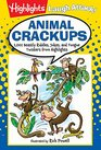 Animal Crackups 1001 Beastly Riddles Jokes and Tongue Twisters from Highlights