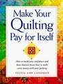 Making Your Quilting Pay for Itself
