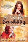 Sense and Sensibility A Latter-day Tale