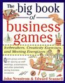 The Big Book of Business Games Icebreakers Creativity Exercises and Meeting Energizers