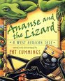Ananse and the Lizard A West African Tale