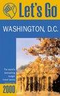 Let's Go 2000: Washington, D.C. : The World's Bestselling Budget Travel Series (Let's Go. Washington, D.C., 2000)