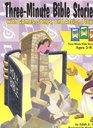 Three Minute Bible Stories W/G