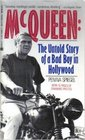McQueen The Untold Story of a Bad Boy in Hollywood