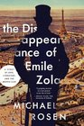 The Disappearance of mile Zola Love Literature and the Dreyfus Case