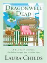 Dragonwell Dead (Tea Shop, Bk 8) (Large Print)