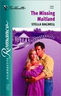The Missing Maitland (Maitland Maternity) (Silhouette Romance, No 1546)