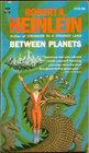 Between Planets