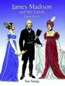 James Madison and His Family Paper Dolls