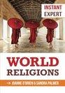 Instant Expert World Religions