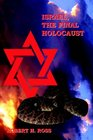Israel The Final Holocaust