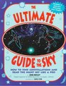 The Ultimate Guide to the Sky How to Find Constellations and Read the Night Sky Like a Pro