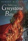 Tales from Greystone Bay