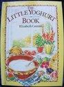 The Little Yogurt Book