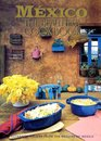 Mexico The Beautiful Cookbook Authentic Recipes from the Regions of Mexico
