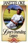 Love's Unending Legacy (Love Comes Softly, Bk 5)