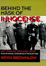 Behind the Mask of Innocence