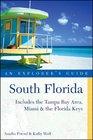 South Florida An Explorer's Guide