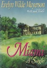 Miami A Saga