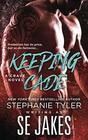 Keeping Cade A Crave Club Novel