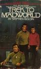 Trek to Madworld (Star Trek)