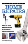 Do-It-Yourself Home Repairs A Practical Illustrated Guide To the Basic Skills Needed to Tackle Repairs in the Home
