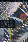 A Burden of Flowers
