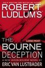 The Bourne Deception (Jason Bourne, Bk 7)