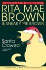 Santa Clawed (Mrs. Murphy, Bk 17)