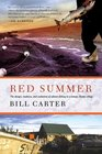 Red Summer The Danger Madness and Exaltation of Salmon Fishing in a Remote Alaskan Village