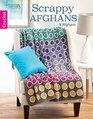 Scrappy Afghans 8 Easy Crochet Afghans
