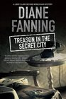 Treason in the Secret City A World War Two mystery set in Tennessee