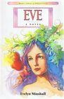 Eve A Novel