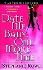 Date Me, Baby, One More Time (Immortally Sexy, Bk 1)