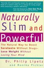 Naturally Slim and Powerful