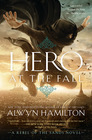 Hero at the Fall (Rebel of the Sands)