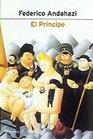 El Principe / The Prince