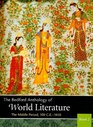 The Bedford Anthology of World Literature Book 2 The Middle Period 100 CE1450