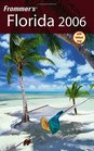Frommer's Florida 2006 (Frommer's Complete)