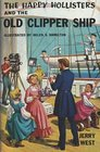 The Happy Hollisters and the Old Clipper Ship (Volume 12)