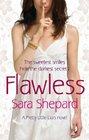 Flawless: Pretty Little Liars 2