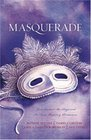 Masquerade One Mask Cannot Disguise Love in Four Romantic Adventures