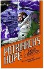 Patriarchs Hope (Nicholas Seafort, Bk 6)