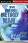 The WaterMethod Man